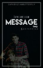 Message - Season 2 ➳ ziam texting by surpreziam