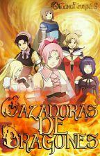 Cazadoras de Dragones ;PROXIMAMENTE❀ by MomoHyuga16