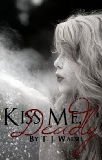 ~Kiss Me, Deadly~ (Discontinued)
