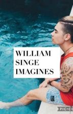 ❤️❤️❤️William Singe Imagines ❤️❤️❤️ by goddess12308