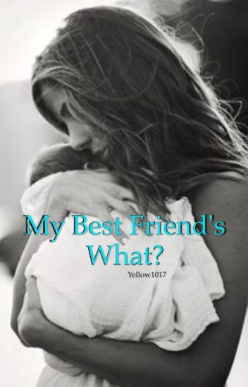 My Best Friend's What? (MBFB spinoff) [completed]