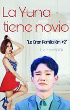 La Yuna Tiene Novio☆La Gran Familia Kim #2 by PonyUnnier