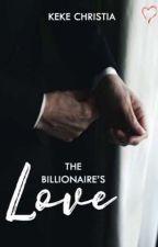 The Billionaire's Love by Bellsahn
