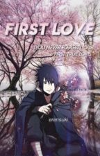first love | sasuke uchiha by erensuki