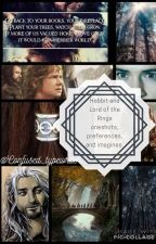 Hobbit and Lord of the Rings oneshots, preferences, and imagines by ThorinFiliKili_Bae