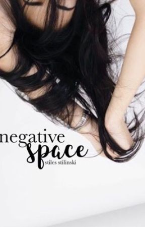 [1] negative space   s. stilinski by -inslaytiable