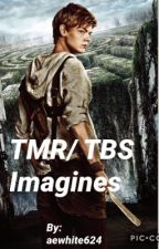 TMR/TBS Imagines by aewhite624