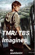 TMR/TBS Imagines by aewhite624