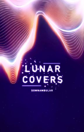 Lunar Covers by somnambular
