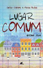 LUGAR COMUM by AdrianoSilva789