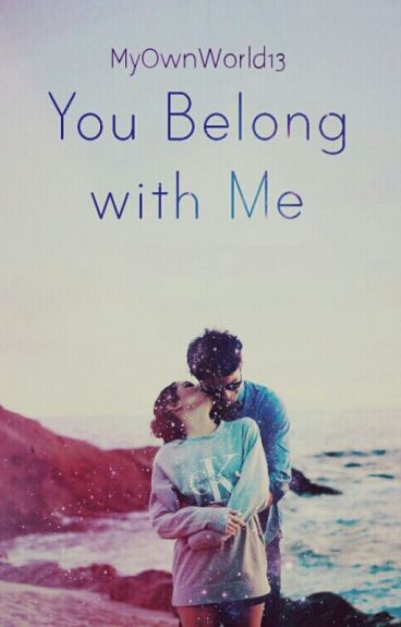 You Belong With Me (Complete)