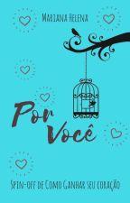 Por Você by MarianaHelena