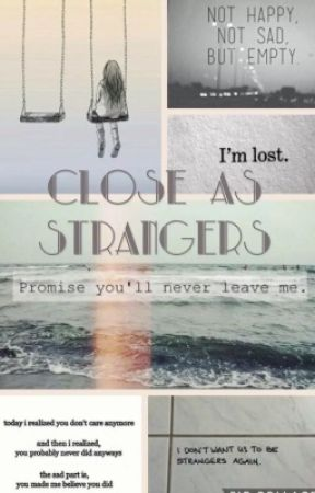 Close as Strangers  by cake_hoodings01