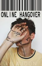 Online Hangover [NOW ON TAP] by iylajoon