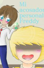 Mi acosador personal, Freddy ❀ Golddy - Golden x Freddy ❀ FNAFHS by -ImRo-