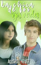 """La Chica De Ojos Verdes"".                                    [LUSTON]  by AgusRol_4ever"