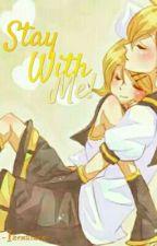 Stay With Me! by izenaizen