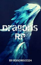 Dragons RP by RoseMist3554
