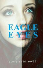 Eagle Eyes by biroe57