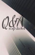 Q&A by majestickel