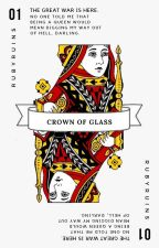 CROWN OF GLASS | WATTYS SHORTLIST 2018 by rubyruins