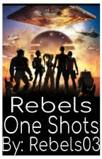 Rebels one shots by Rebels03