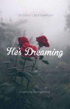 He's Dreaming 》SEBAEK《 by Byunyehetxx