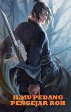 Ilmu Pedang Pengejar Roh - Mong Long by JadeLiong