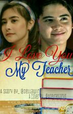 i love you my teacher by dellawir