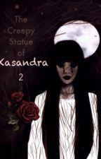 "The Creepy Statue of Kasandra 2 'The Model"" by JTMLover"