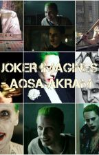Joker Imagines by QueenOfGotham616