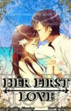 Her First Love by resyasfia28