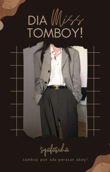 Dia...Miss Tomboy! | ✓