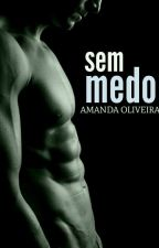 SEM MEDO - #1 by ammaandy
