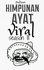 Himpunan Ayat Viral III by pudinae