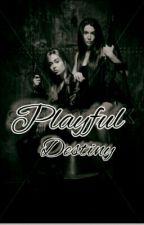 Playful Destiny by BlueLoverJhayEm