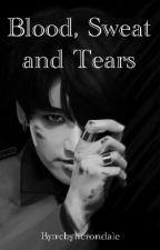 Blood, Sweet and Tears  by rebyherondale