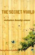 the secret world by bunnythestoryteller