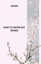 How to never get bored by Little_emoji