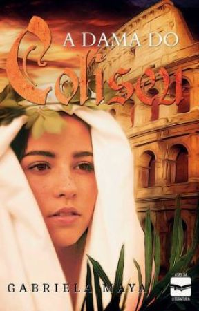 A DAMA DO COLISEU by Lyciabarros