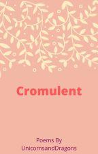 Cromulent by UnicornsnDragons