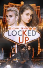 Locked up - segunda temporada by amberbey