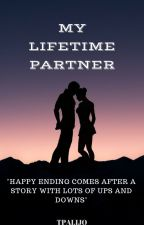 My Lifetime Partner [Completed] by tpalijo