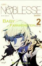 Noblesse(Baby frankenstein)♡. by cyndika