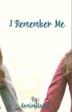 I Remember Me 🍭 by midesvt