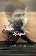Mr. Arrogant [WIRD ÜBERARBEITET] by Melli_Testen