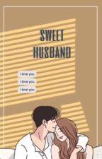 SWEET HUSBAND by hiatussyaf