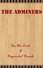 The Adminers by Aoi1601
