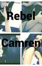 Rebel - Camren by RedSara