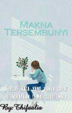 Makna Tersembunyi by Thifaalia